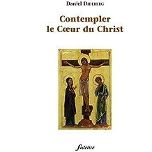 CONTEMPLER LE COEUR DU CHRIST