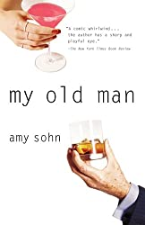 My Old Man Sohn, Amy ( Author ) Jul-01-2005 Paperback