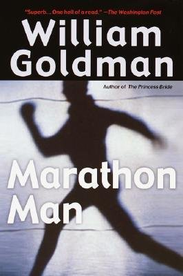 By William Goldman ( Author ) [ Marathon Man By Jul-2001 Paperback