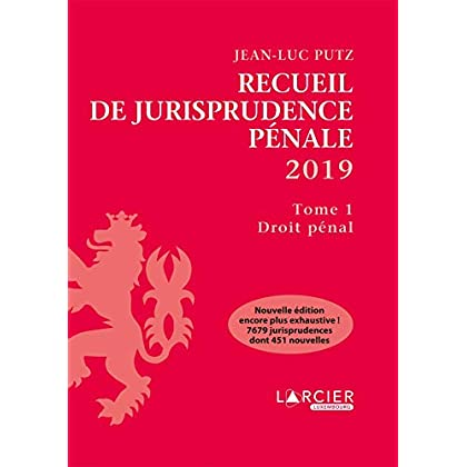 Recueil de Jurisprudence pénale 2019: Tome 1 - Droit pénal