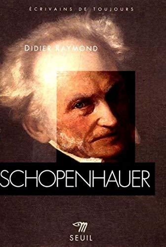 Schopenhauer par Didier Raymond