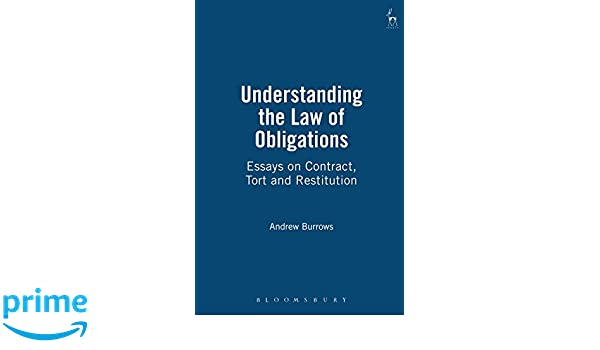 understanding the law of obligations essays on contract tort and  understanding the law of obligations essays on contract tort and restitution amazon co uk andrew burrows 9781841131832 books