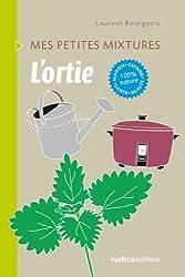 L'ortie - Maison, Cuisine, Santé, Beauté, 100% nature