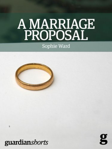 A Marriage Proposal: The importance of equal marriage and what it means for all of us (Guardian Shorts Book 9) (English Edition)