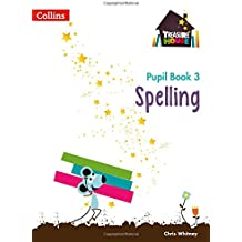 Spelling Year 3 Pupil Book (Collins Treasure House)