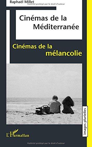 Cinémas de la Méditerranée, cinémas ...