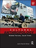 Cultural Anthropology: Global Forces, Local Lives by Eller, Jack David (2009) Paperback
