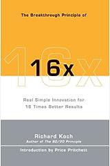 The Breakthrough Principle of 16x Paperback
