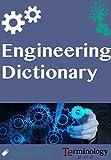 Engineering Dictionary