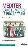 Méditer dans le métro, le bus et le tram par Chapelle