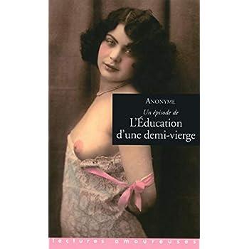 L'éducation d'une demi-vierge