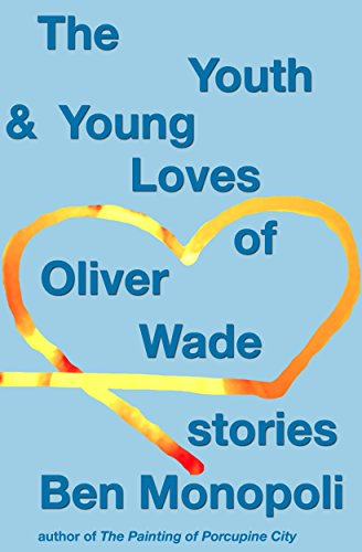the-youth-young-loves-of-oliver-wade-stories-english-edition