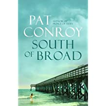 South of Broad by Pat Conroy (2010-07-01)