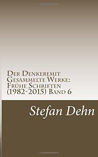 Der Denkeremit by Stefan Dehn (2015-04-18)