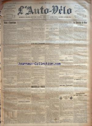 AUTO VELO (L') [No 459] du 16/01/1902 - NOTES D'AMERIQUE PAR H. RAY - CONCLUSION PAR H. DESGRANGE - LES SIX JOURS DE PHILADELPHIE - DEUXIEME JOURNEE - DERNIERE HEURE - TROISIEME JOURNEE - VINGT ET UNIEME HEURE PAR H. RAY - MARSEILLE-PARIS - (PREMIERE ANNEE) - ORGANISEE PAR +¼L'AUTO-VELO+« - LES 18 ET 19 MAI 1902 - UNE OBJECTION - SAINT-VALLIER - LES +¼TOUT-PETITS+« - 19 JANVIER 1902 - CE SOIR, HUIT HEURES - 1.663 ENGAGEMENTS - LES ENGAGEMENTS - EPREUVE CYCLISTE - EPR