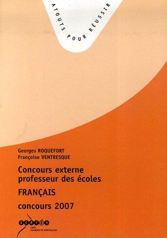 Concours externe de professeurs des coles : Franais concours 2007