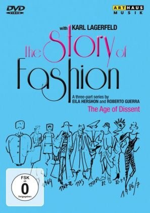The Story of Fashion - The Age of Dissent (Karl Lagerfeld Mode)