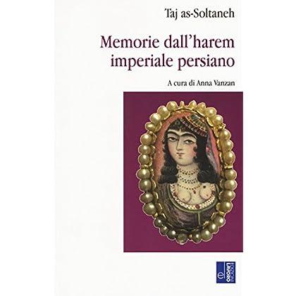 Memorie Dall'harem Imperiale Persiano