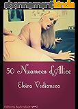 50 nuances d'Alice: Domestication d'une infirmière (Alice au pays des vices t. 2)