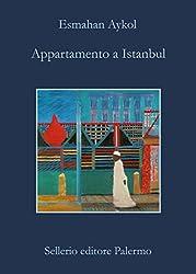 Appartamento a Istanbul (Le avventure della libraia di Istanbul)