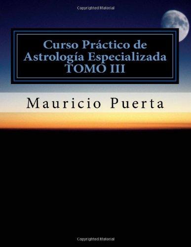 Curso Practico de Astrologia Vol. 3: Volume 3