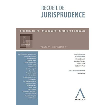 Recueil de jurisprudence du Forum de l'assurance: Volume IV