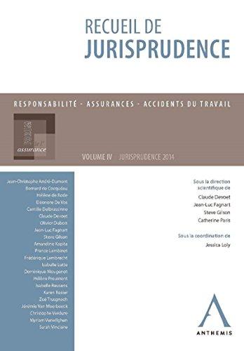 Recueil de jurisprudence du Forum de l'assurance: Volume IV par Claude Devoet (dir.)