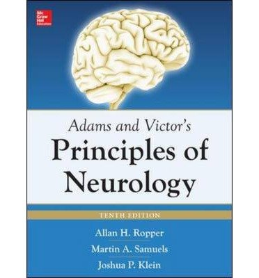 [(Adams and Victors Principles of Neurology)] [ By (author) Allan H. Ropper, By (author) Martin Allen Samuels, By (author) Joshua Klein ] [June, 2014]