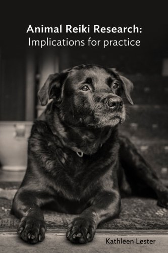 Animal Reiki Research: Implications for Practice