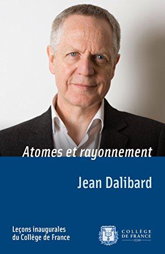 Livre gratuits Atomes et rayonnement: Leçon inaugurale prononcée le jeudi 18avril2013 pdf