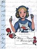 Le avventure di Alice nel paese delle meraviglie. Ediz. illustrata