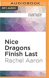 Nice Dragons Finish Last (Heartstrikers) by Rachel Aaron (2016-05-17)
