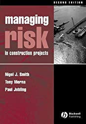 Managing Risk: In Construction Projects