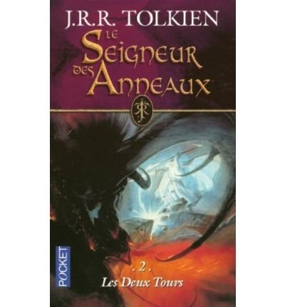 Le Seigneur DES Anneaux 2/Les Deux Tours [Paperback]