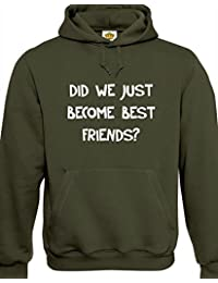 Designs by The Crown 'DID We Just Become Best Friends' Step Brothers Inspired Gift Unisex Hoodies for Men, Women & Teenagers