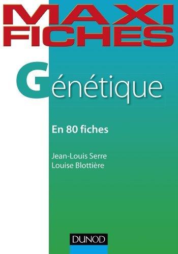 Maxi fiches - Génétique - En 80 fiches de Jean-Louis Serre (12 juin 2013) Broché