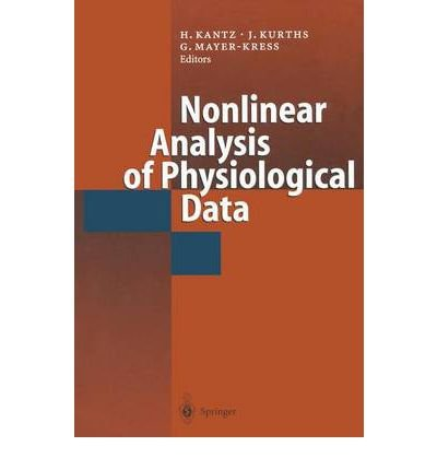 [(Nonlinear Analysis of Physiological Data )] [Author: Holger Kantz] [Dec-2011]