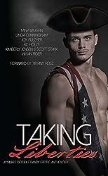 Taking Liberties: A Yankee Doodle Dandy Erotic Anthology by Mina Vaughn (2014-07-01)