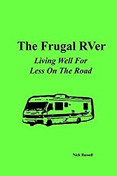 The Frugal Rver: Living Well for Less on the Road by Nick Russell (January 01,2004)