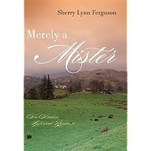 Merely A Mister (Avalon Historical Romances)