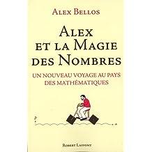 Alex et la magie des nombres x by Alex Bellos (February 16,2015)