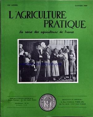 AGRICULTURE PRATIQUE (L') [No 1] du 01/01/1960