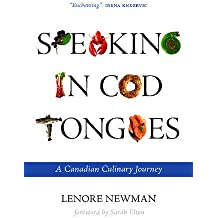 Speaking in Cod Tongues: A Canadian Culinary Journey (Digestions)