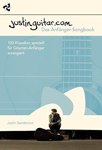 Justinguitar.com - Das Anfänger-Songbook: Lehrmaterial, Songbook für Gitarre