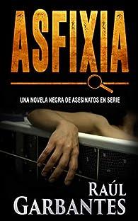 Asfixia par Raúl Garbantes