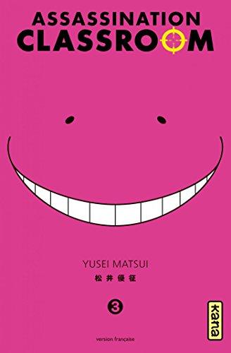 Assassination classroom - Tome 3 par Yusei Matsui