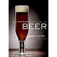 [(The Oxford Companion to Beer)] [Edited by Brewmaster Garrett Oliver ] published on (October, 2011)