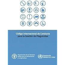 Código Internacional de Conducta para la Gestión de Plaguicidas