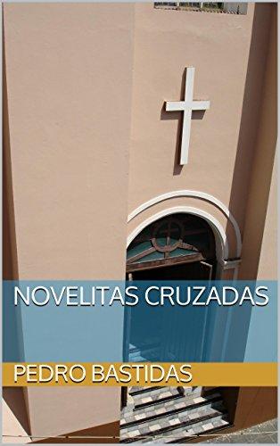 Novelitas cruzadas (Spanish Edition)