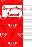 Songwriting Journal: Lyrics Notebook, Cornell Notes and Staff Paper with room for Guitar Chords, Lyrics and Music. Songwriting Journal for Musicians, Students , Lyricists. Red Treble Cleff